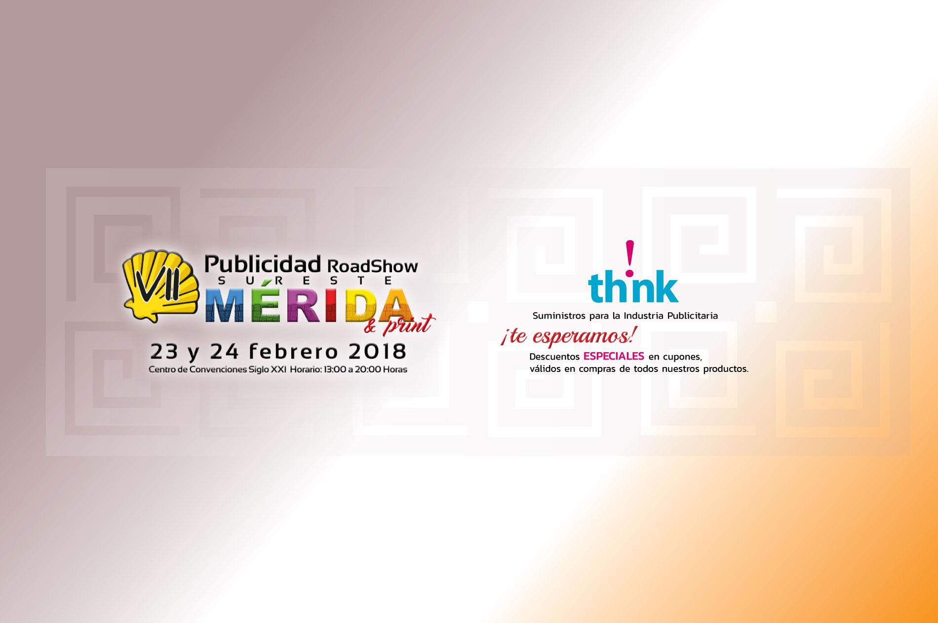 Expo Publicidad Road Show, Sureste Mérida 2018